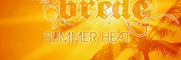 Brede's Summer Heat – A New Mix