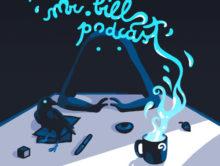 Mr. Bill's Podcast